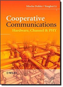 Cooperative Communications: Hardware, Channel and PHY (Hardcover)-cover