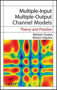 Multiple-Input Multiple-Output Channel Models: Theory and Practice (Hardcover)-cover