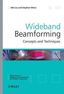 Wideband Beamforming: Concepts and Techniques (Hardcover)