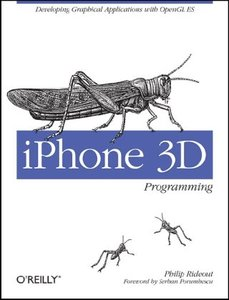 iPhone 3D Programming: Developing Graphical Applications with OpenGL ES (Paperback)-cover