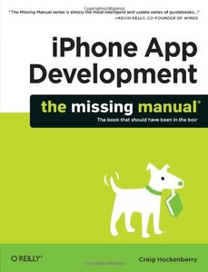 iPhone App Development: The Missing Manual (Paperback)-cover