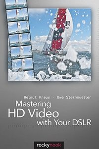 Mastering HD Video with Your DSLR (Paperback)-cover