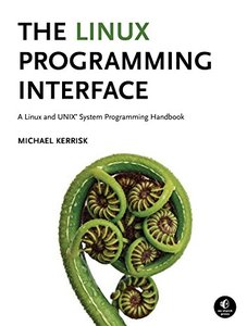 The Linux Programming Interface: A Linux and UNIX System Programming Handbook (Hardcover)-cover