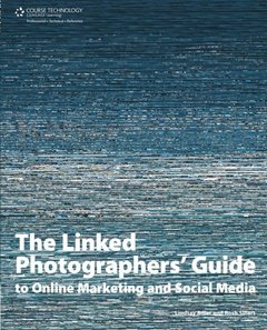The Linked Photographers' Guide to Online Marketing and Social Media (Paperback)-cover