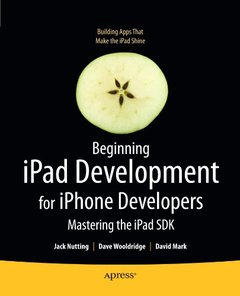 Beginning iPad Development for iPhone Developers: Mastering the iPad SDK (Paperback)-cover