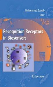 Recognition Receptors in Biosensors (Hardcover)
