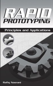 Rapid Prototyping: Principles and Applications (Hardcover)-cover