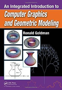 An Integrated Introduction to Computer Graphics and Geometric Modeling (Hardcover)-cover