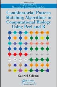 Combinatorial Pattern Matching Algorithms in Computational Biology Using Perl and R (Hardcover)-cover