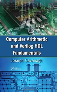 Computer Arithmetic and Verilog HDL Fundamentals (Hardcover)-cover
