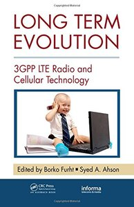 Long Term Evolution: 3GPP LTE Radio and Cellular Technology (Hardcover)-cover