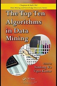 The Top Ten Algorithms in Data Mining (Hardcover)
