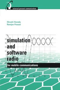 Simulation and Software Radio for Mobile Communications (Hardcover)