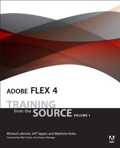 Adobe Flex 4: Training from the Source, Volume 1 (Paperback)-cover