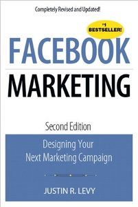 Facebook Marketing: Designing Your Next Marketing Campaign, 2/e (Paperback)-cover