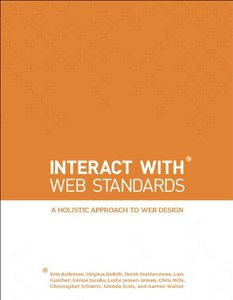 InterACT with Web Standards: A holistic approach to web design (Paperback)