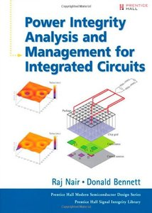 Power Integrity Analysis and Management for Integrated Circuits (Hardcover)-cover