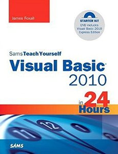 Sams Teach Yourself Visual Basic 2010 in 24 Hours Complete Starter Kit (Paperback)-cover