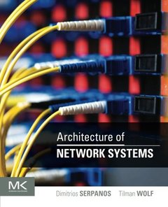 Architecture of Network Systems (Paperback)