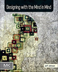 Designing with the Mind in Mind: Simple Guide to Understanding User Interface Design Rules (Paperback)-cover