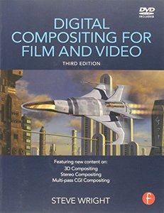 Digital Compositing for Film and Video, 3/e (Paperback)-cover