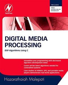 Digital Media Processing: DSP Algorithms Using C (Paperback)-cover