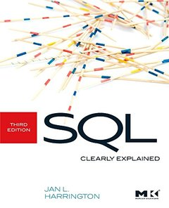 SQL Clearly Explained, 3/e (Paperback)