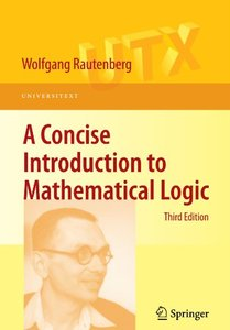 A Concise Introduction to Mathematical Logic, 3/e (Paperback)-cover