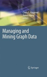 Managing and Mining Graph Data (Hardcover)-cover