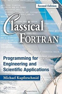 Classical Fortran: Programming for Engineering and Scientific Applications, 2/e (Hardcover)-cover