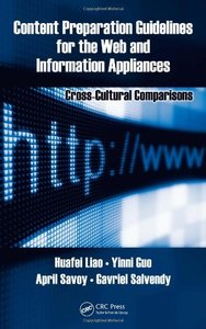 Content Preparation Guidelines for the Web and Information Appliances: Cross-Cultural Comparisons (Human Factors and Ergonomics)-cover