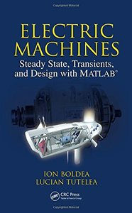 Electric Machines: Steady State, Transients, and Design with MATLAB-cover