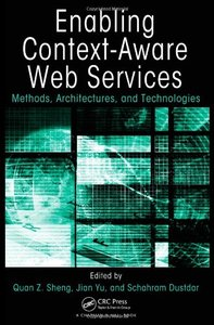 Enabling Context-Aware Web Services: Methods, Architectures, and Technologies (Hardcover)-cover