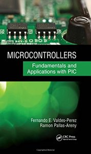 Microcontrollers: Fundamentals and Applications with PIC-cover