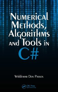 Numerical Methods, Algorithms and Tools in C#-cover