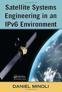 Satellite Systems Engineering in an IPv6 Environment-cover