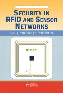 Security in RFID and Sensor Networks (Wireless Networks and Mobile Communications)