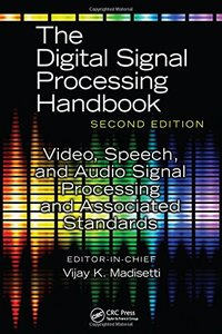 Video, Speech, and Audio Signal Processing and Associated Standards (The Digital Signal Processing Handbook, Second Edition)-cover
