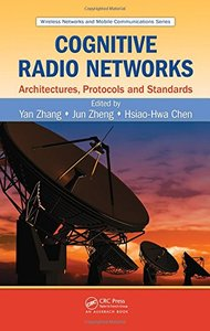 Cognitive Radio Networks: Architectures, Protocols, and Standards (Hardcover)-cover