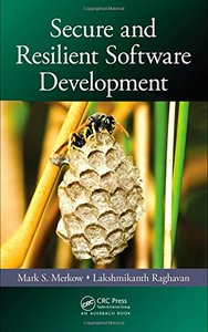 Secure and Resilient Software Development (Hardcover)