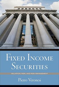 Fixed Income Securities: Valuation, Risk, and Risk Management (Hardcover)-cover