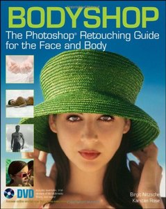 Bodyshop: The Photoshop Retouching Guide for the Face and Body (Paperback)