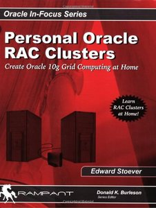 Personal Oracle Real Application Clusters: Create Oracle 10g Grid Computing at-home (Paperback)-cover