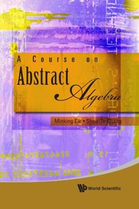 A Course on Abstract Algebra (Hardcover)-cover