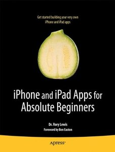 iPhone and iPad Apps for Absolute Beginners (Paperback)-cover
