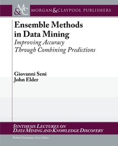 Ensemble Methods in Data Mining: Improving Accuracy Through Combining Predictions (Paperback)