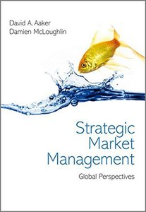Strategic Market Management: Global Perspectives (Paperback)