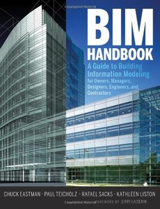 BIM Handbook: A Guide to Building Information Modeling for Owners, Managers, Designers, Engineers and Contractors (Hardcover)-cover