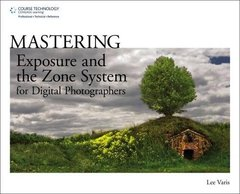 Mastering Exposure and the Zone System for Digital Photographers (Paperback)-cover