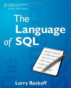 The Language of SQL: How to Access Data in Relational Databases (Paperback)-cover